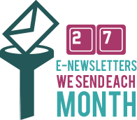 27 E-Newsletter we send each month